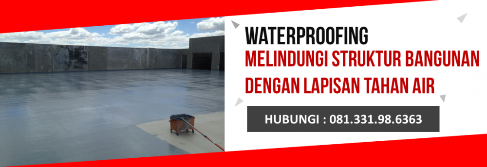 Waterproofing Membrane Bakar Sika – 081 331 98 6363